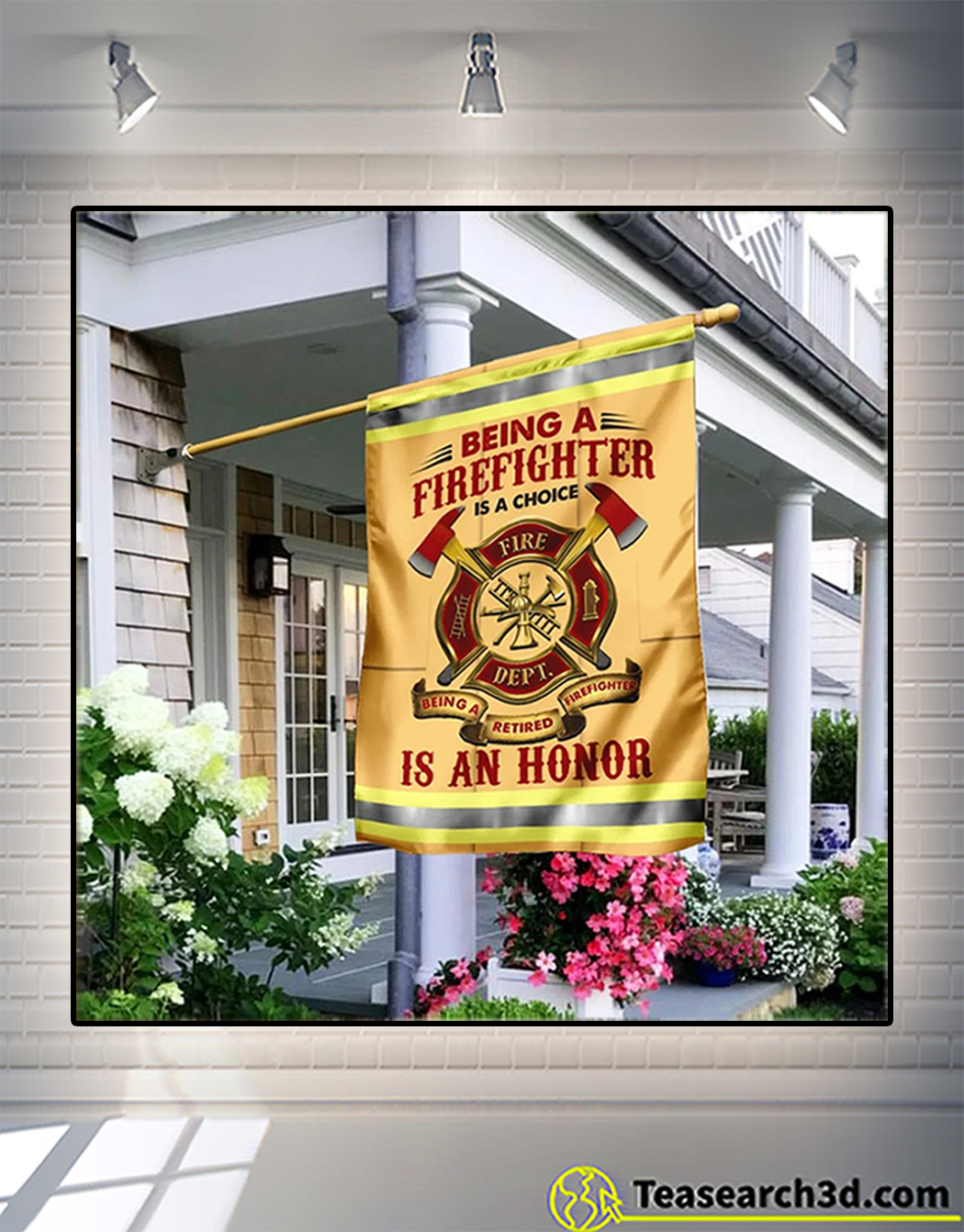Being a firefighter is an honor flag