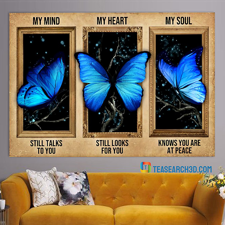 Butterfly my mind my heart my soul poster A1