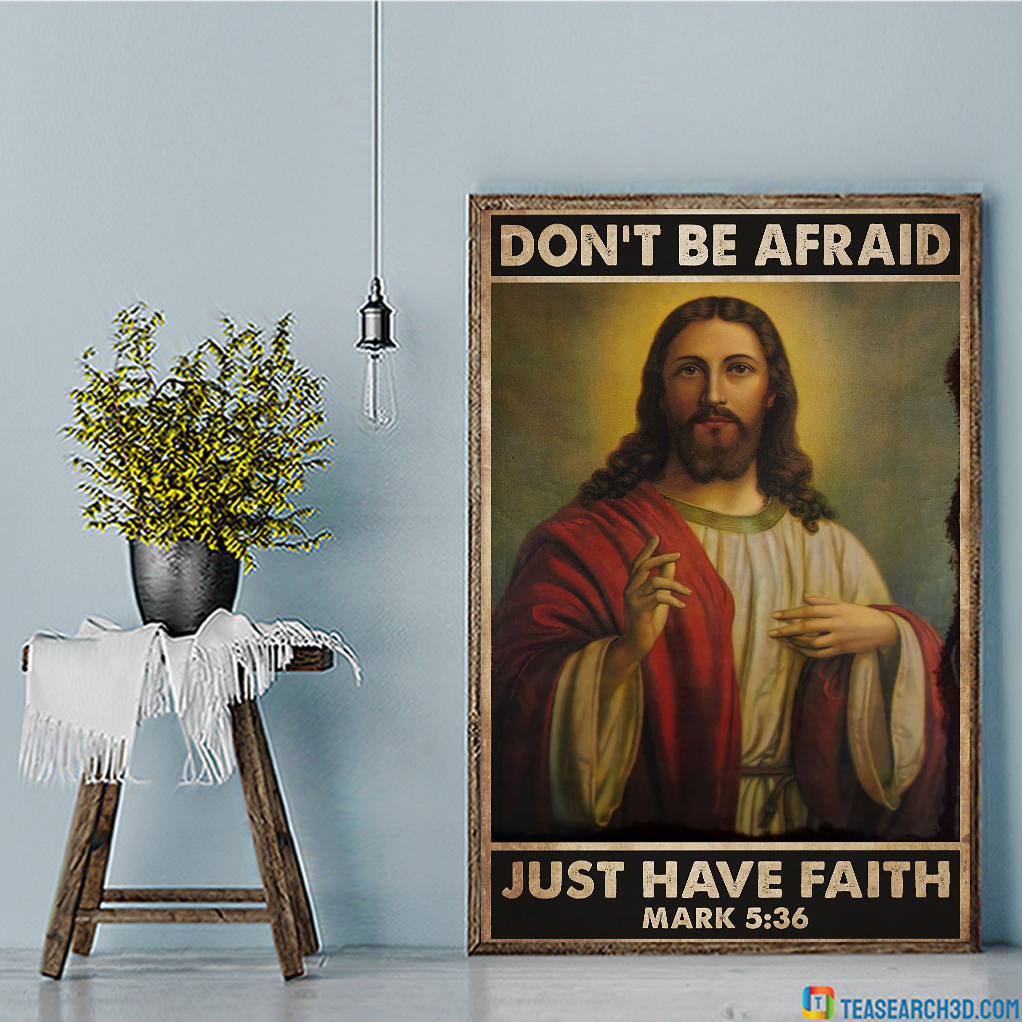 Christian don't be afraid just have faith poster