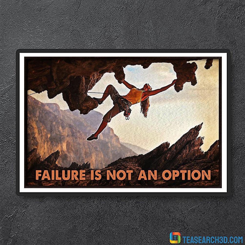 Climbing rock failure is not an option poster