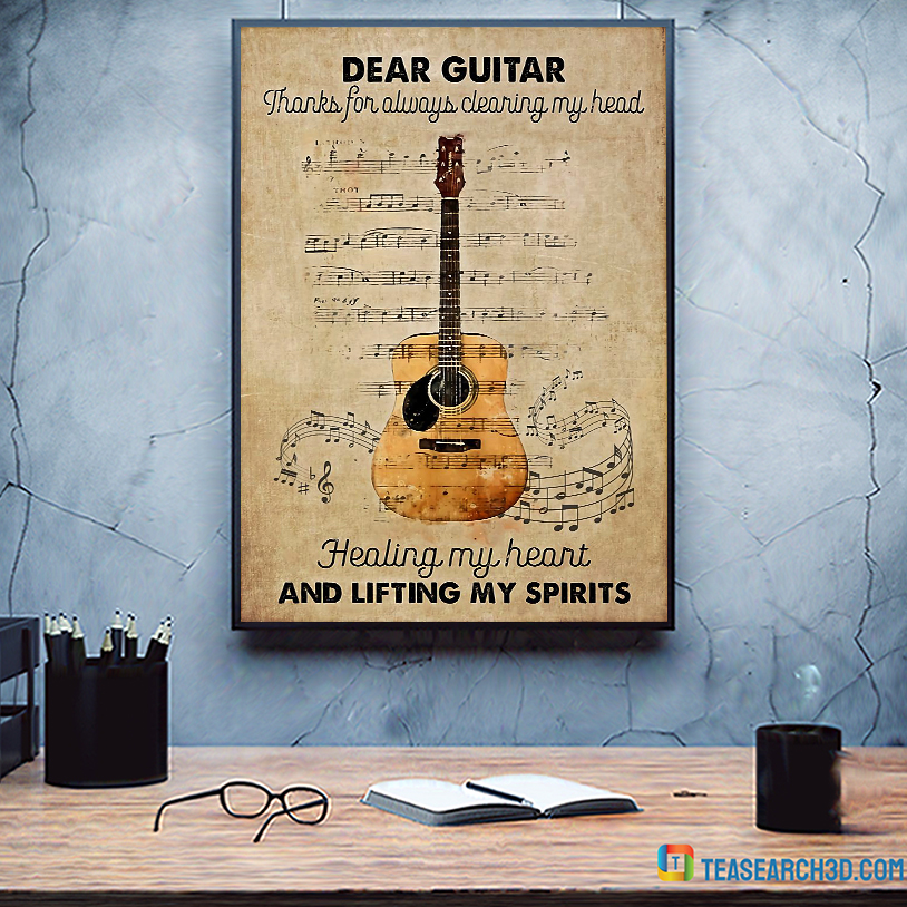 Dear guitar thanks for always clearing my head poster A1