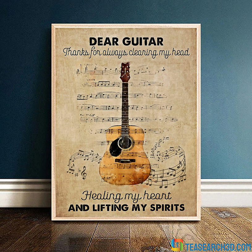 Dear guitar thanks for always clearing my head poster A2