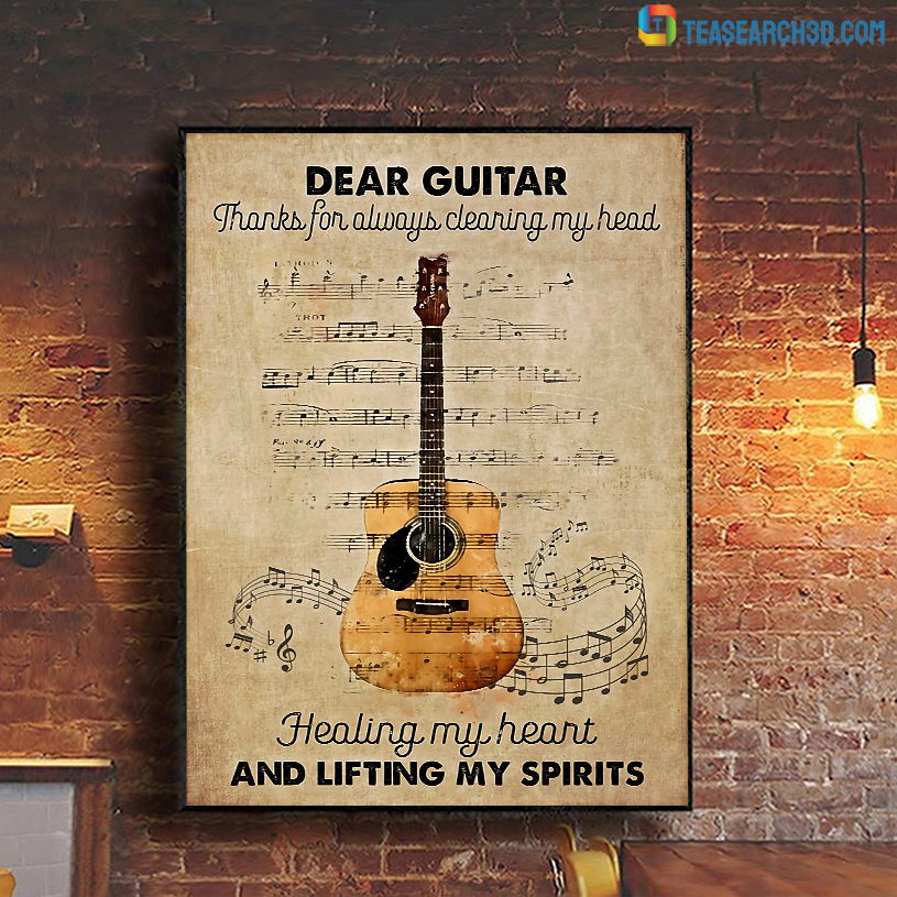 Dear guitar thanks for always clearing my head poster A3