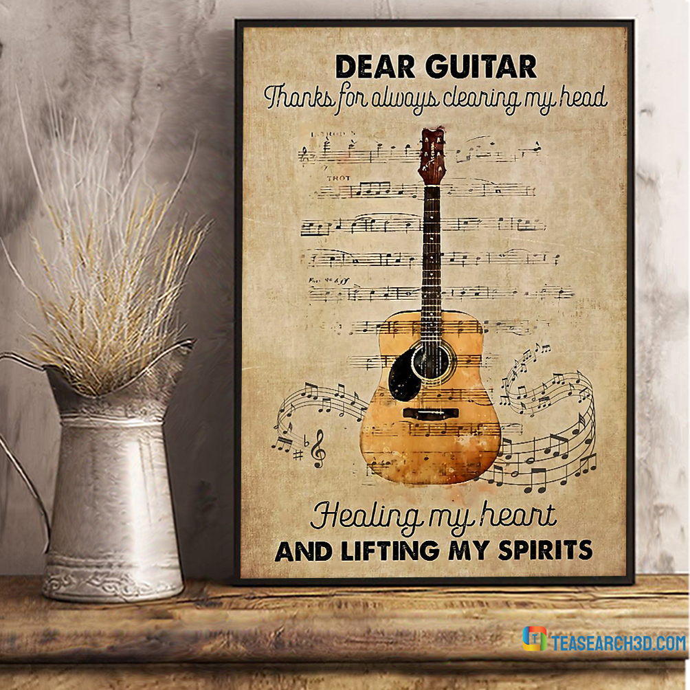 Dear guitar thanks for always clearing my head poster
