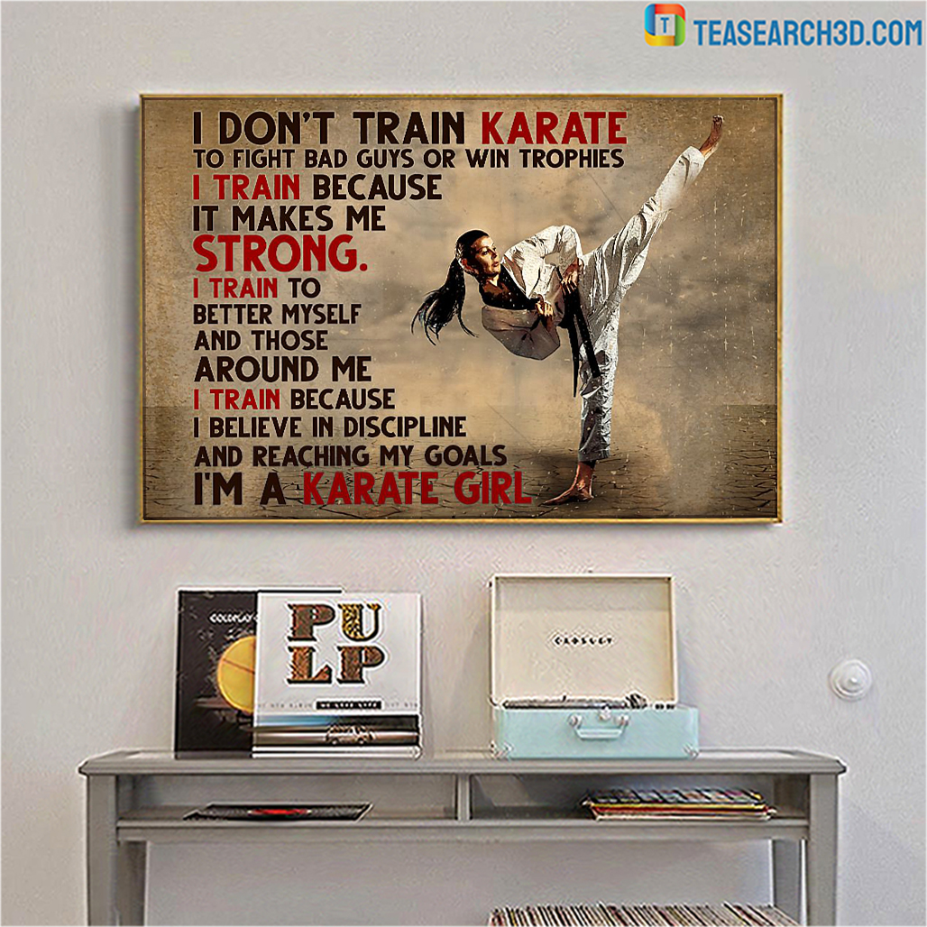 I don't train karate to fight bad guys poster
