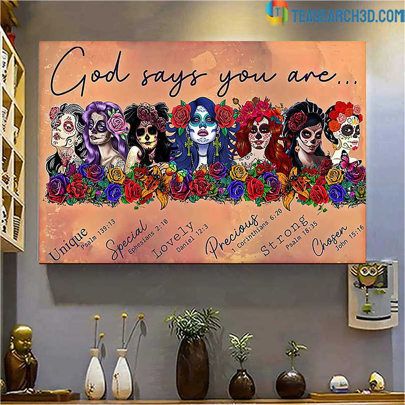 Latin Sugar skull girls god says you are poster A1