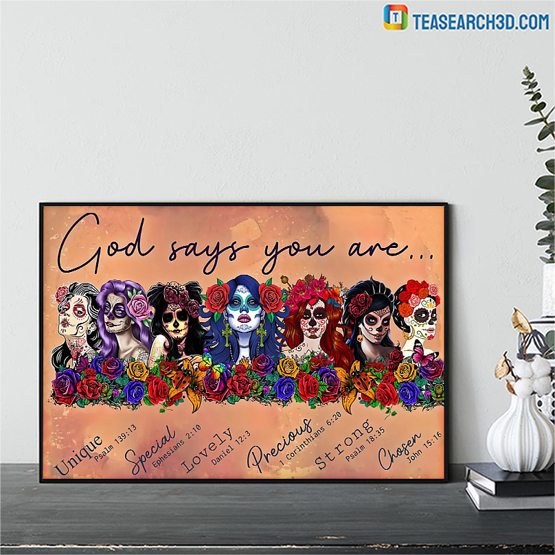 Latin Sugar skull girls god says you are poster A3