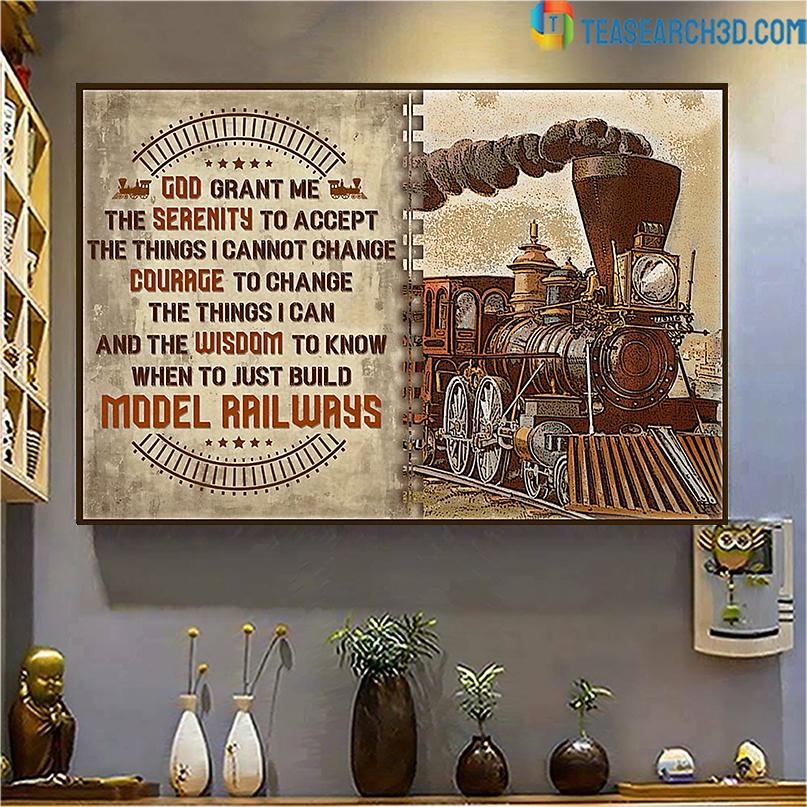 Model railroad serenity god grant me poster A3
