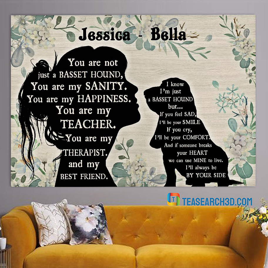 Personalized custom name You are not just a Basset hound poster A1
