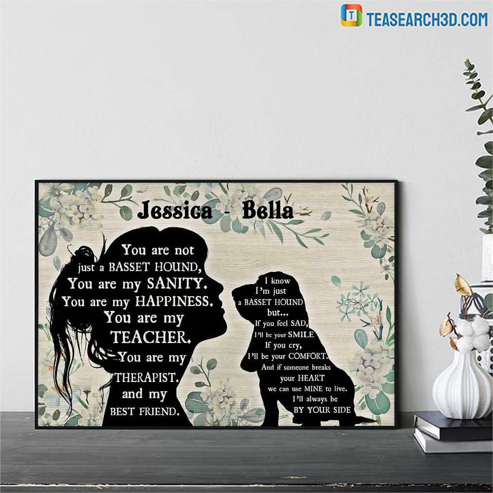 Personalized custom name You are not just a Basset hound poster
