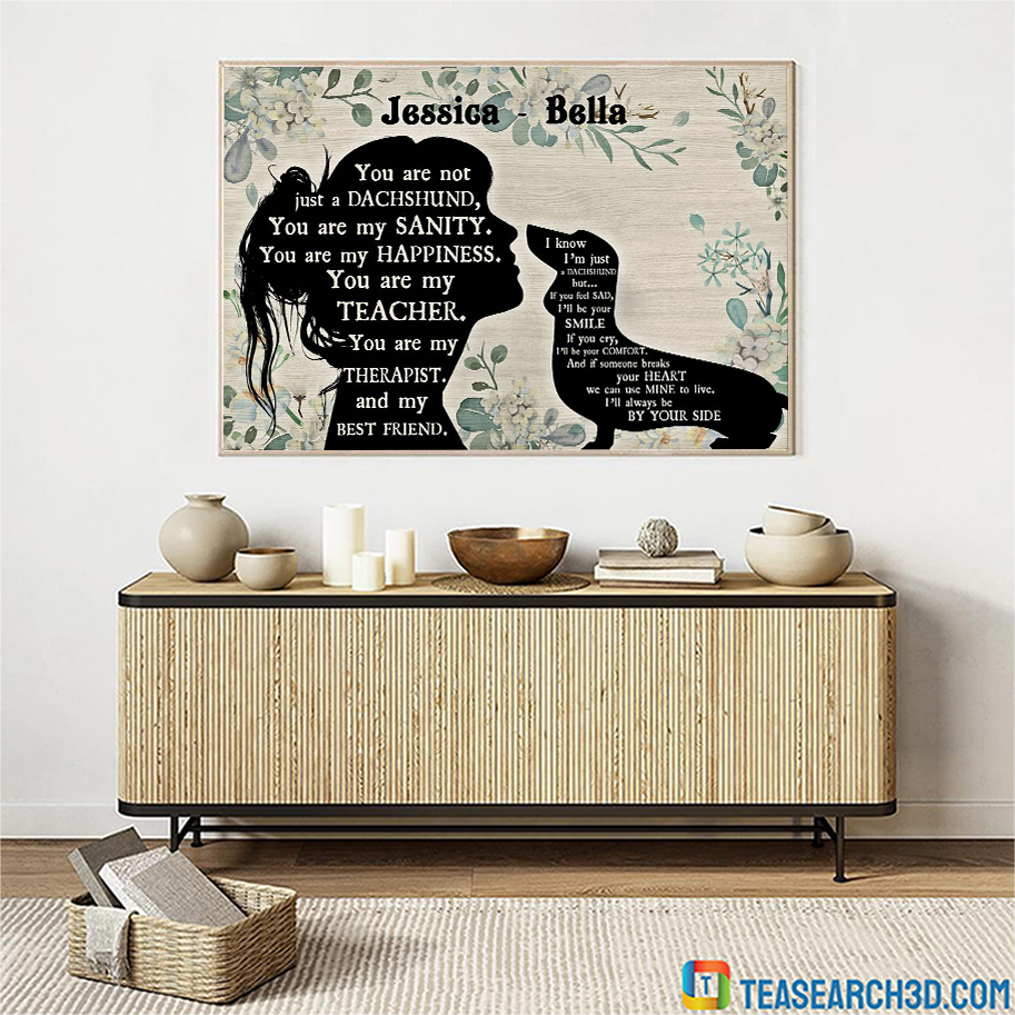 Personalized custom name You are not just a Dachshund sitting poster A1