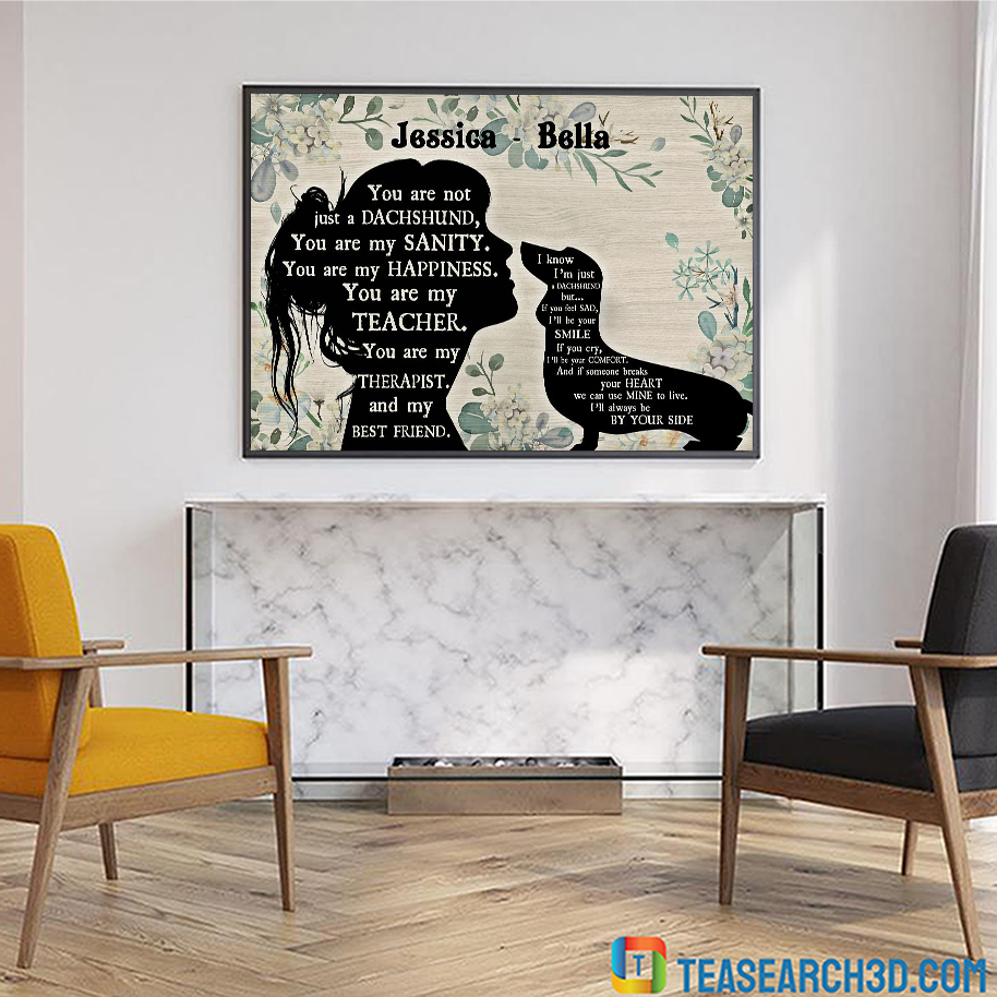 Personalized custom name You are not just a Dachshund sitting poster A2