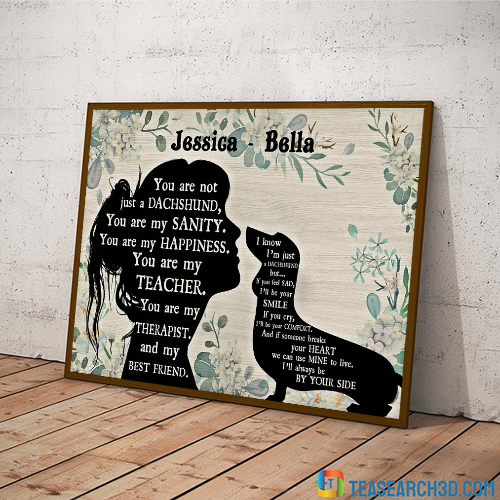 Personalized custom name You are not just a Dachshund sitting poster