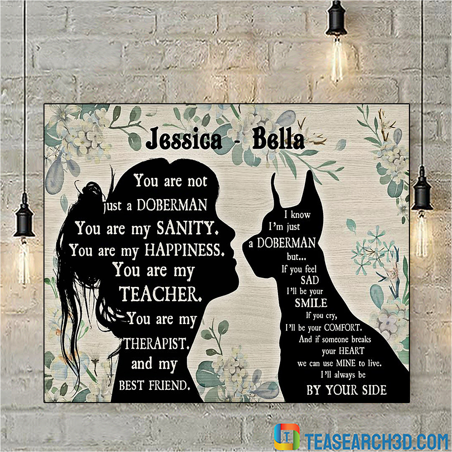 Personalized custom name You are not just a Doberman Pinscher poster A1