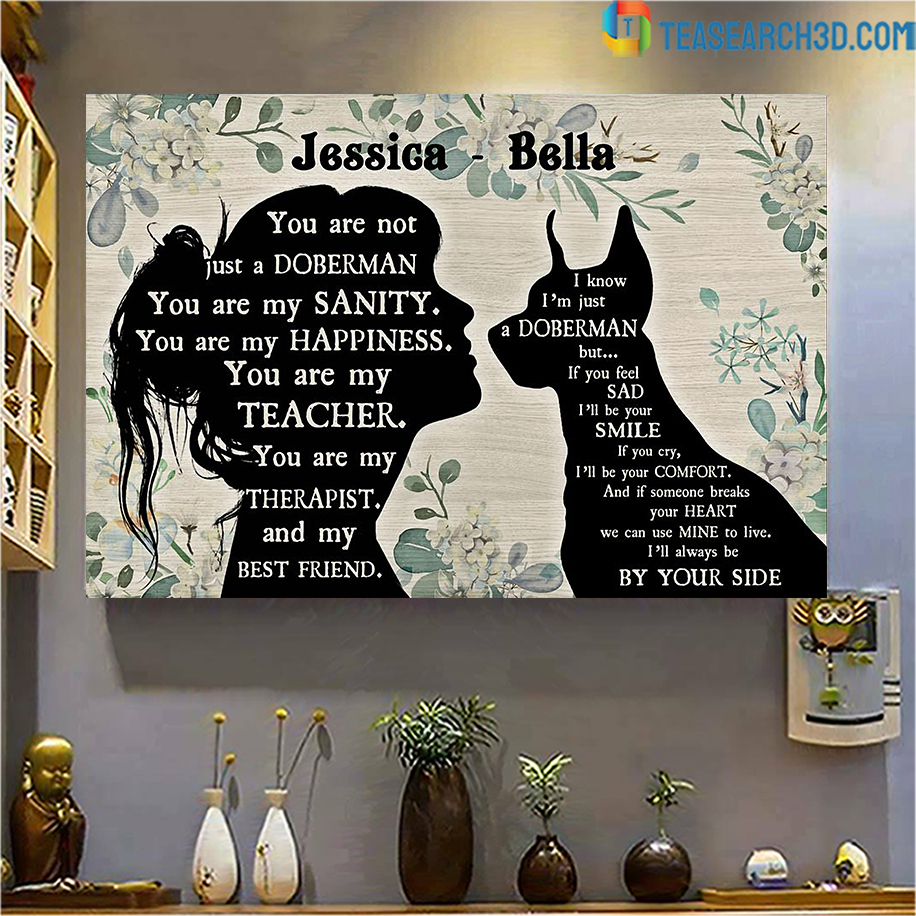 Personalized custom name You are not just a Doberman Pinscher poster A2