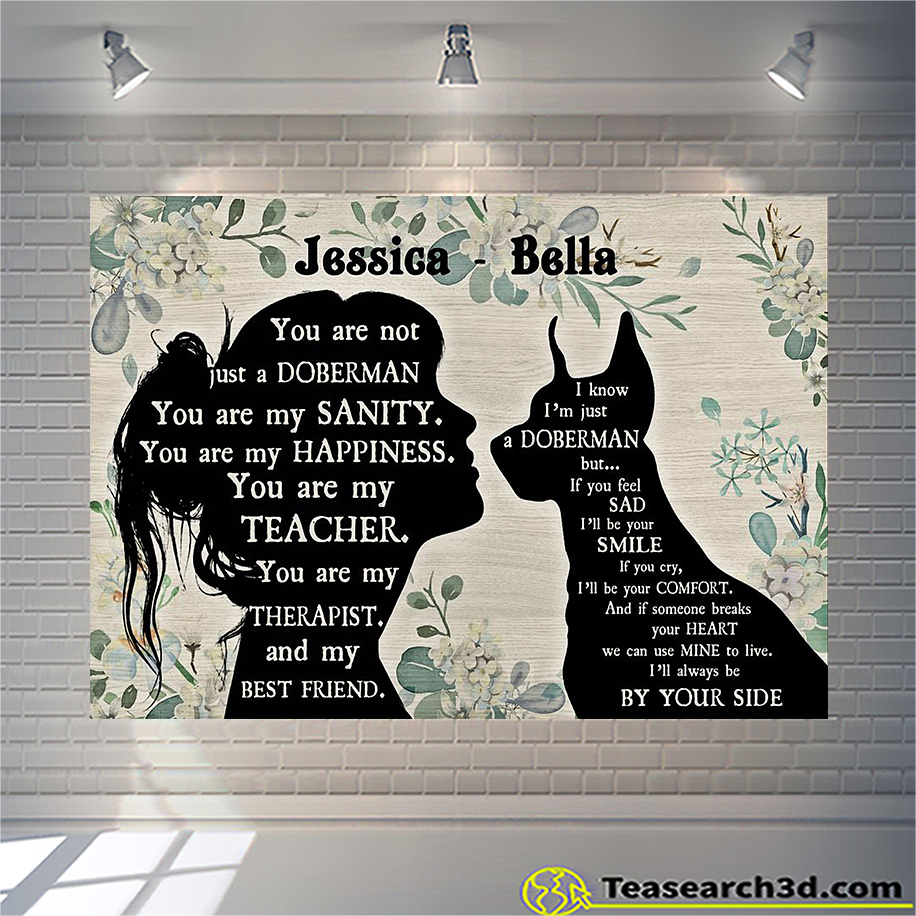 Personalized custom name You are not just a Doberman Pinscher poster A3