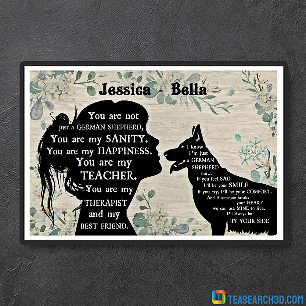 Personalized custom name You are not just a German Shepherd poster