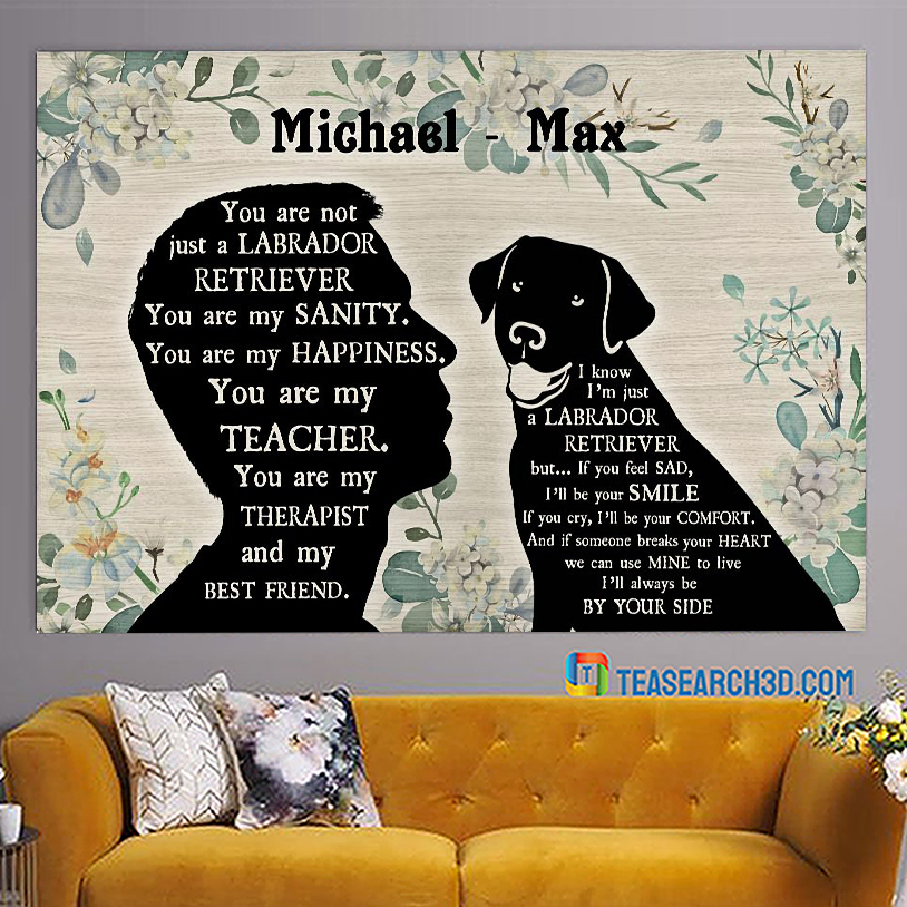 Personalized custom name you are not just a Labrador poster A3