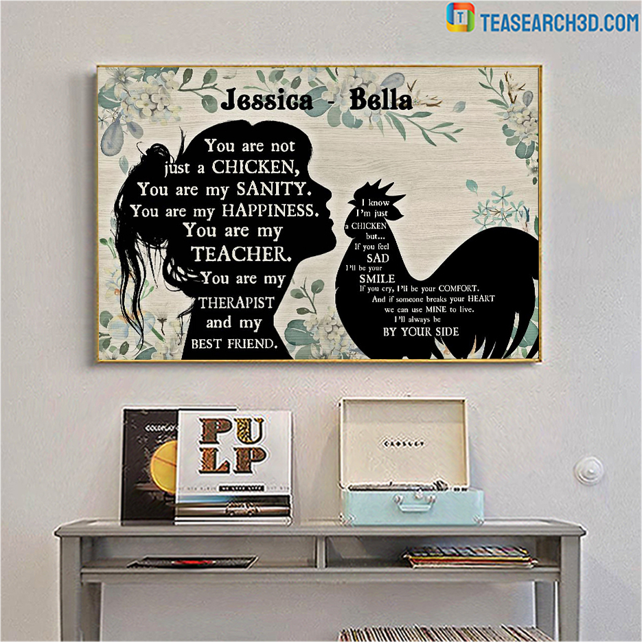 Personalized custom name you are not just a chicken poster A3