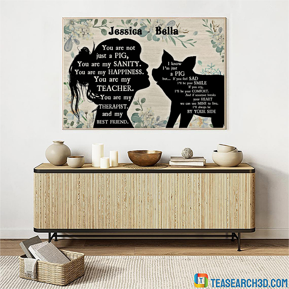 Personalized custom name you are not just a pig poster A1