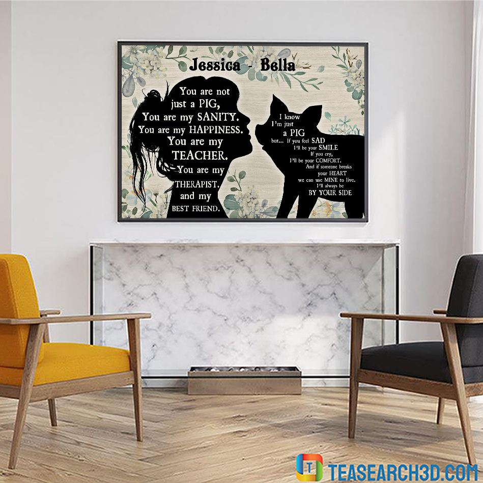Personalized custom name you are not just a pig poster A2