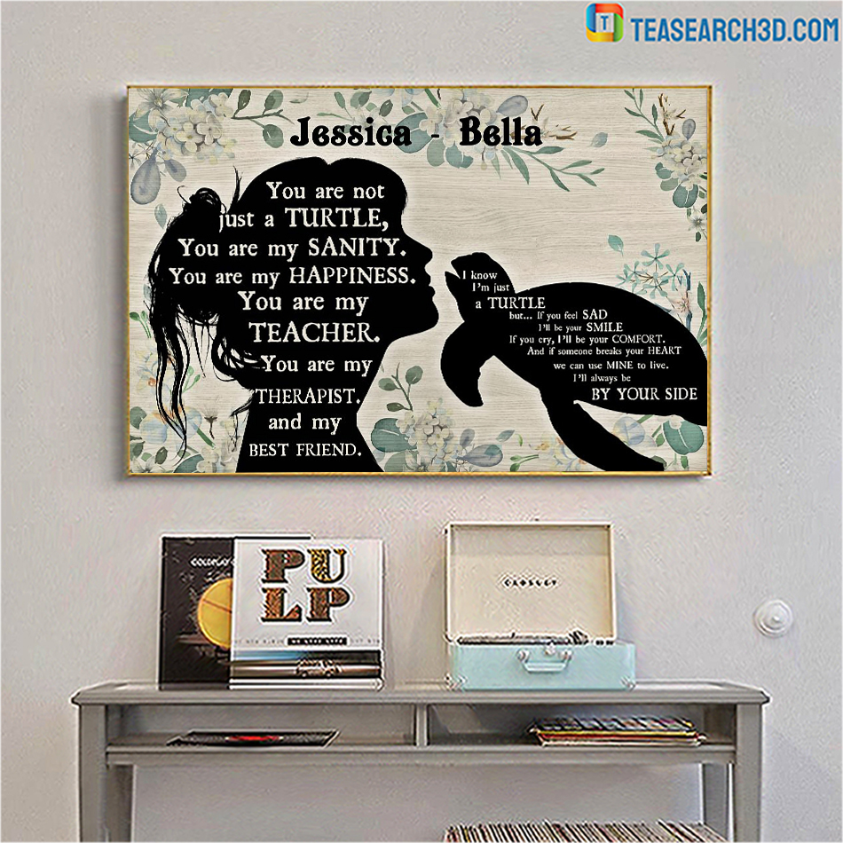 Personalized custom name you are not just a turle poster A1