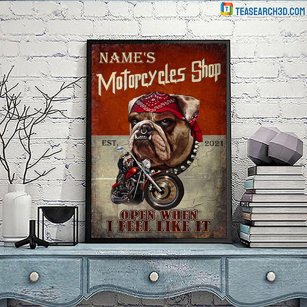 Personalized motorcycles shop open when I feel like it poster