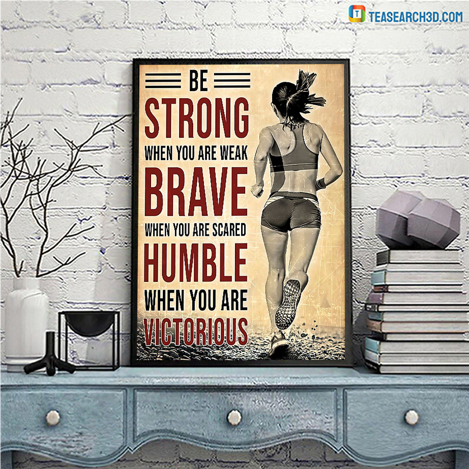 Running be strong when you are weak poster A3
