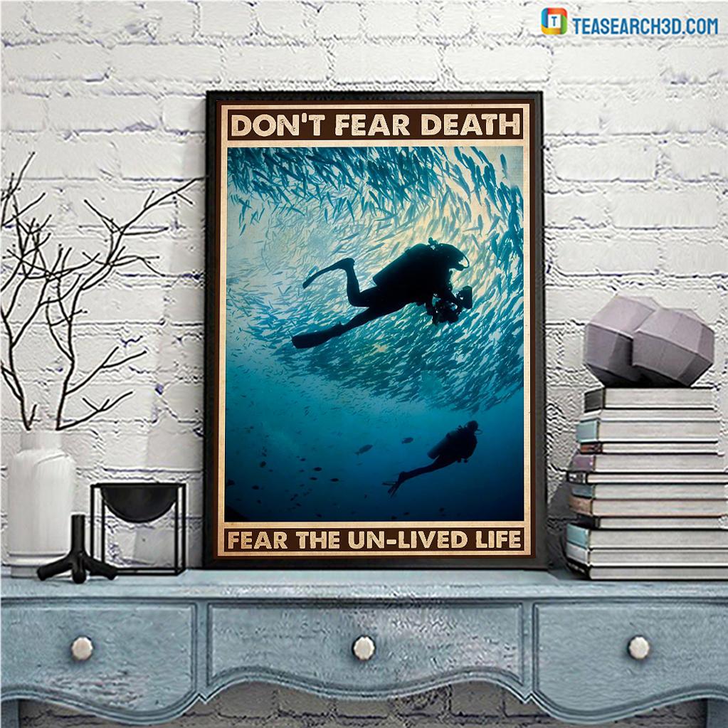 Scuba Diving don't fear death fear the un-lived life poster