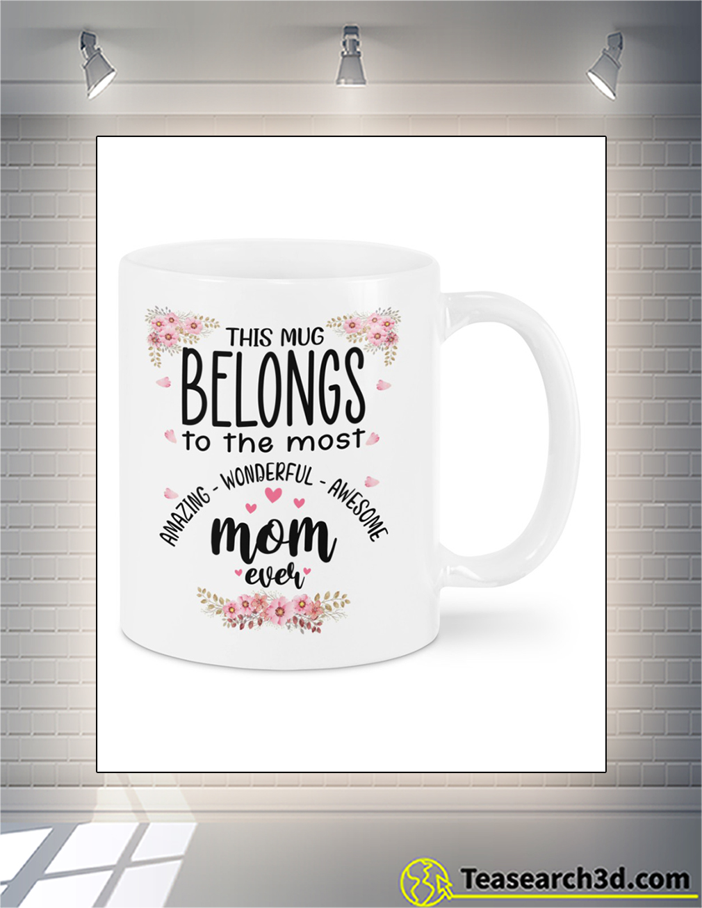 This mug belongs to the most amazing wonderful awesome mom ever mug