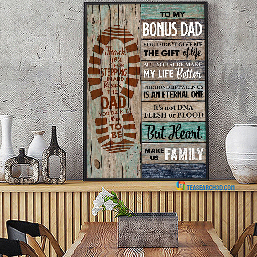 To bonus dad you didn't give me the gift of life poster A4
