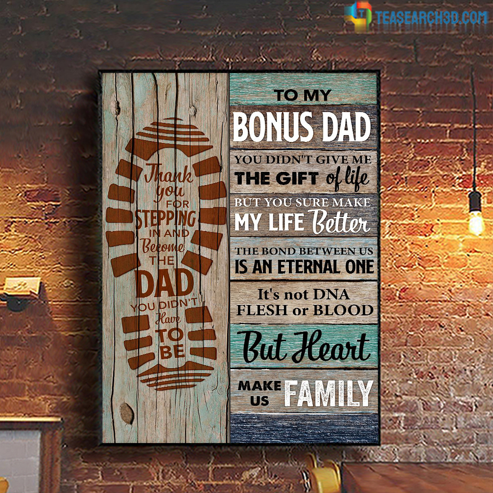 To bonus dad you didn't give me the gift of life poster