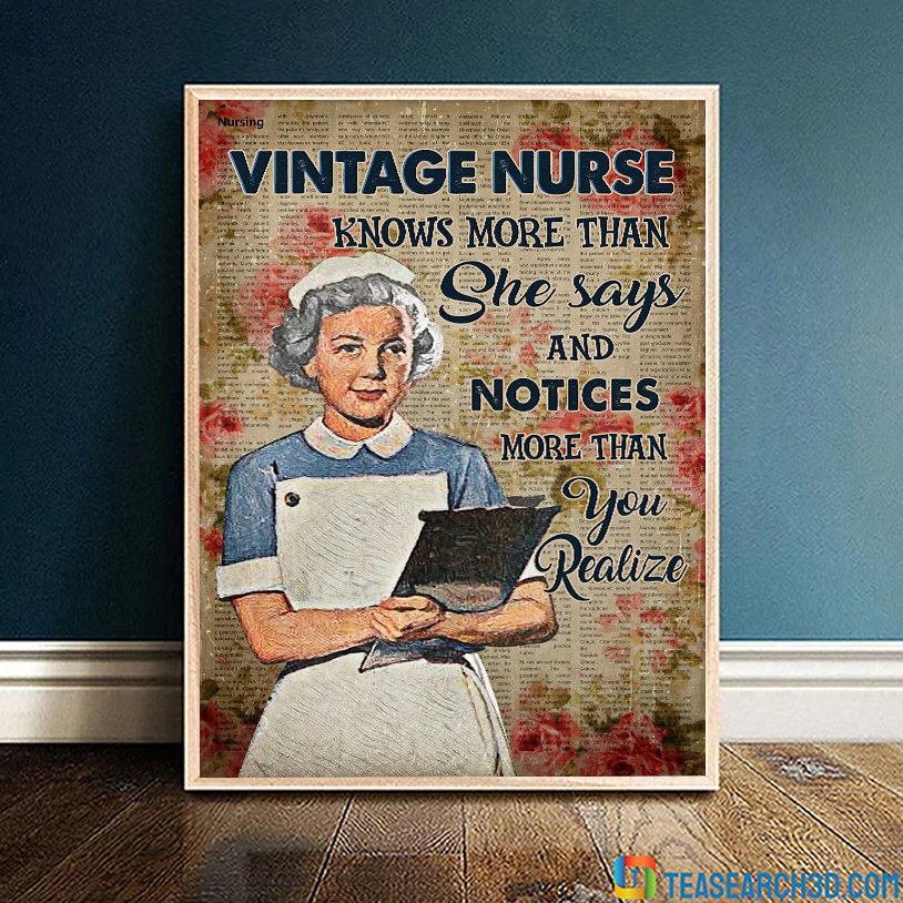 Vintage nurse knows more than she says and notices more than you realize poster A3