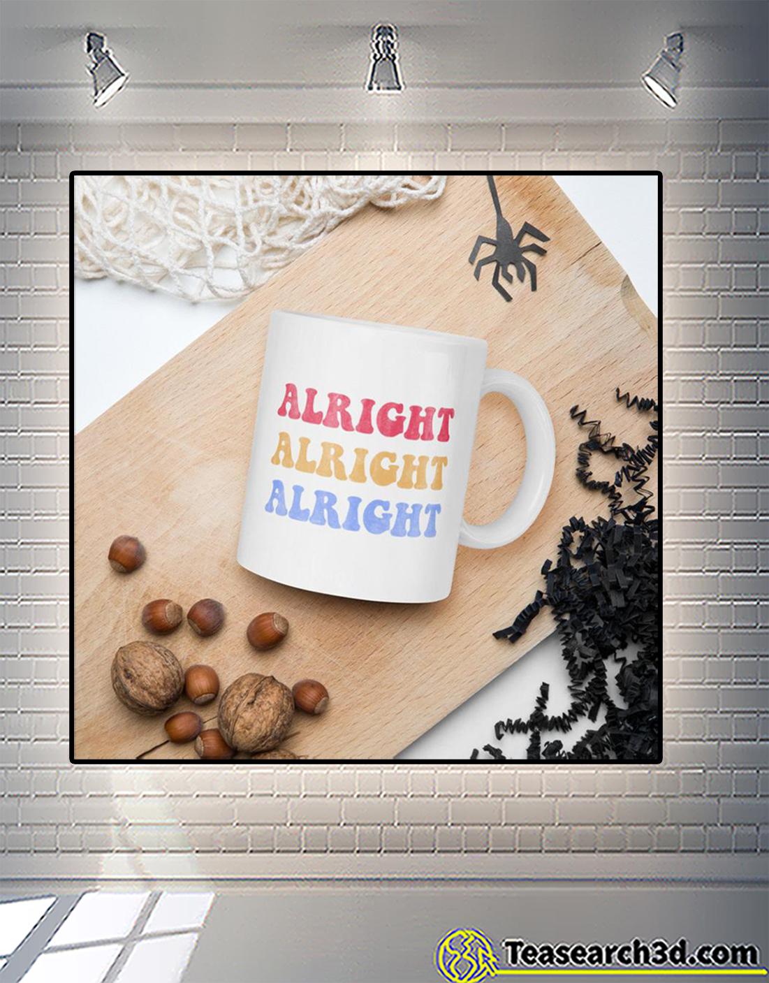 Alright alright alright mug 2