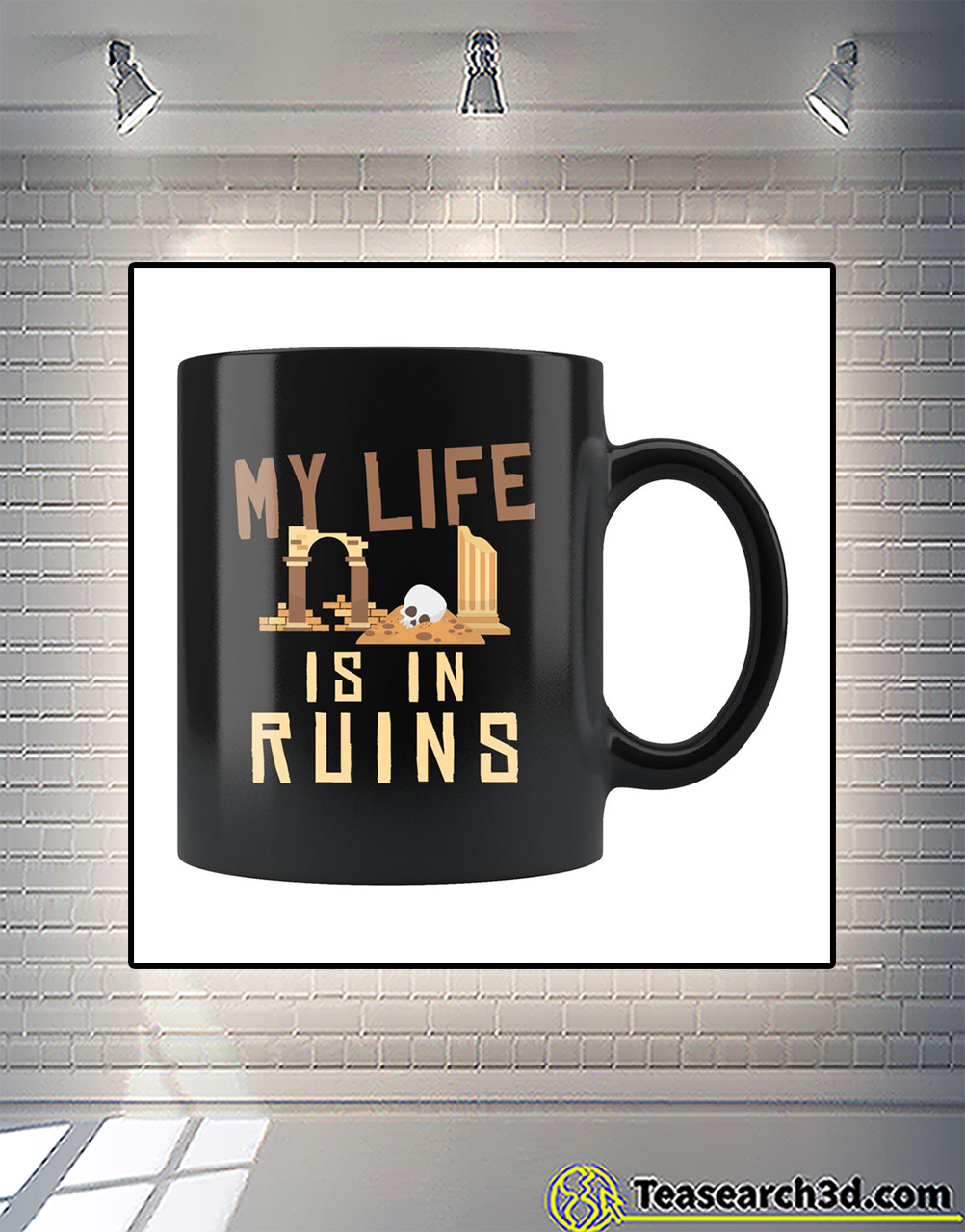 Archaeology my life is in ruins mug