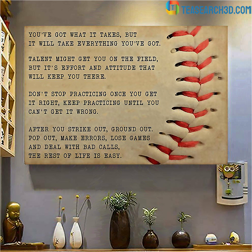 Baseball you've got what it takes poster A3