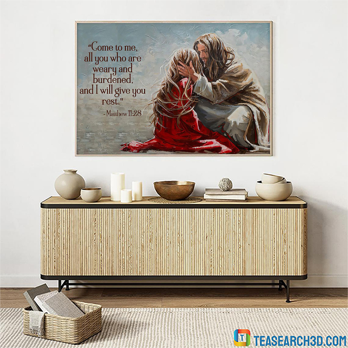 Come to me all you who are weary and burdened and I will give you rest poster