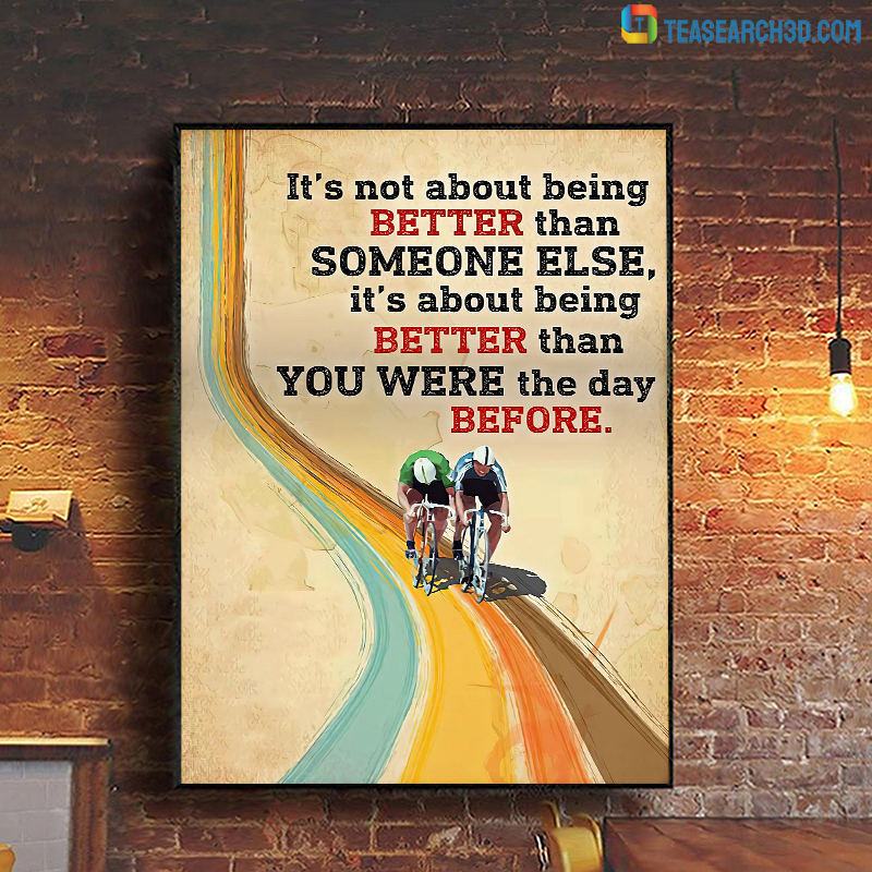 Cycling it's not about being better than someone else poster A1