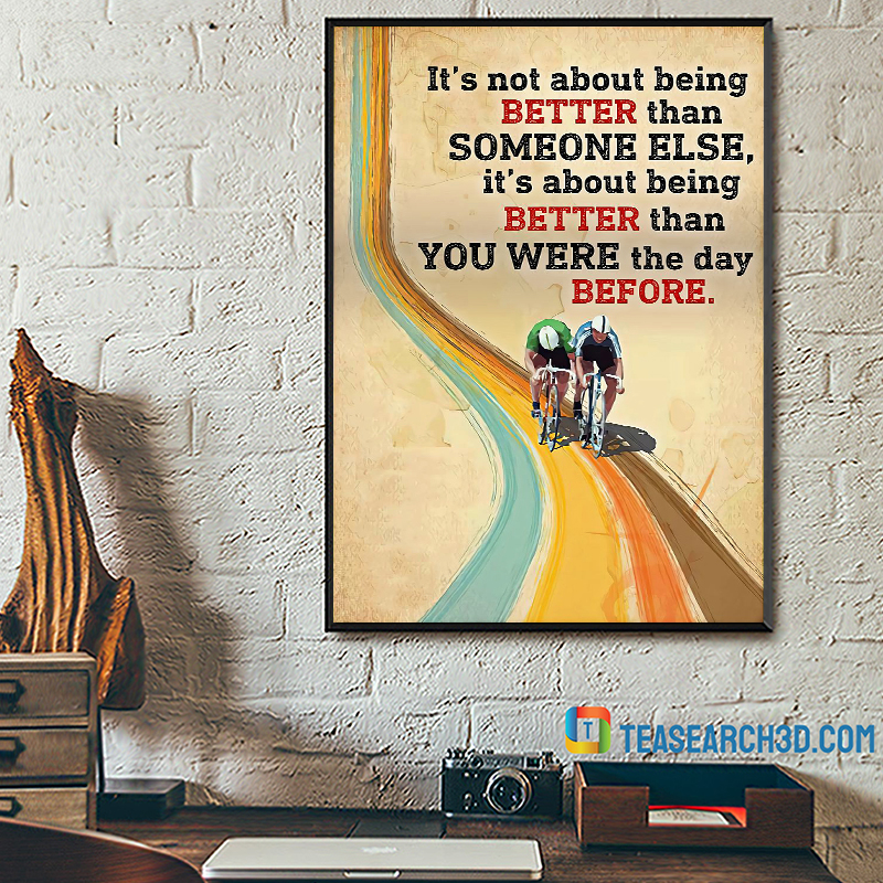 Cycling it's not about being better than someone else poster A2