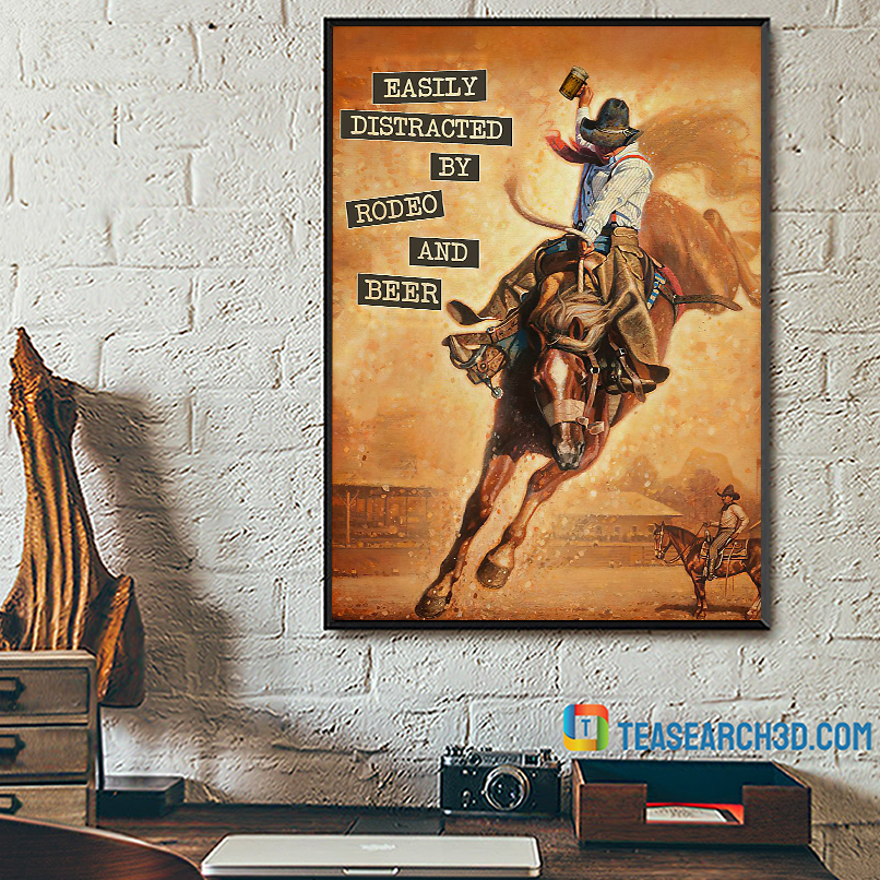 Easily distracted by rodeo and beer vintage text poster A3