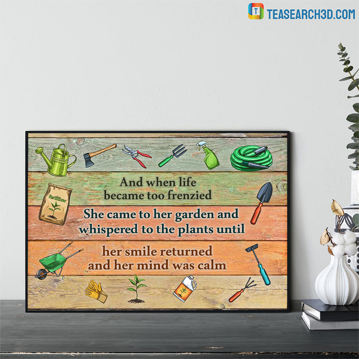 Gardening and when life became too frenzied poster A2