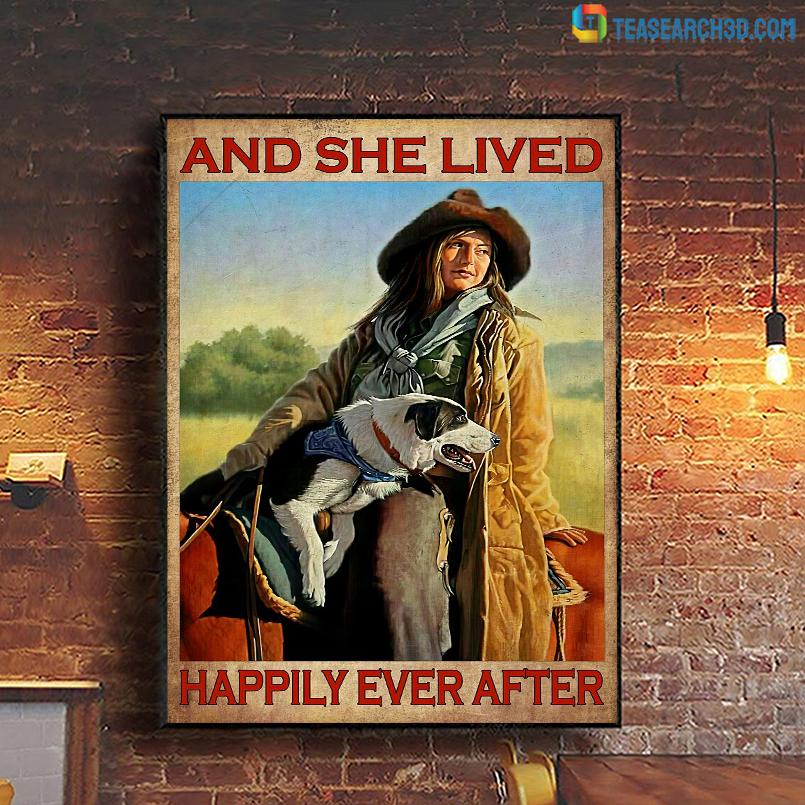 Girl dog and horse and she lived happily ever after poster A2