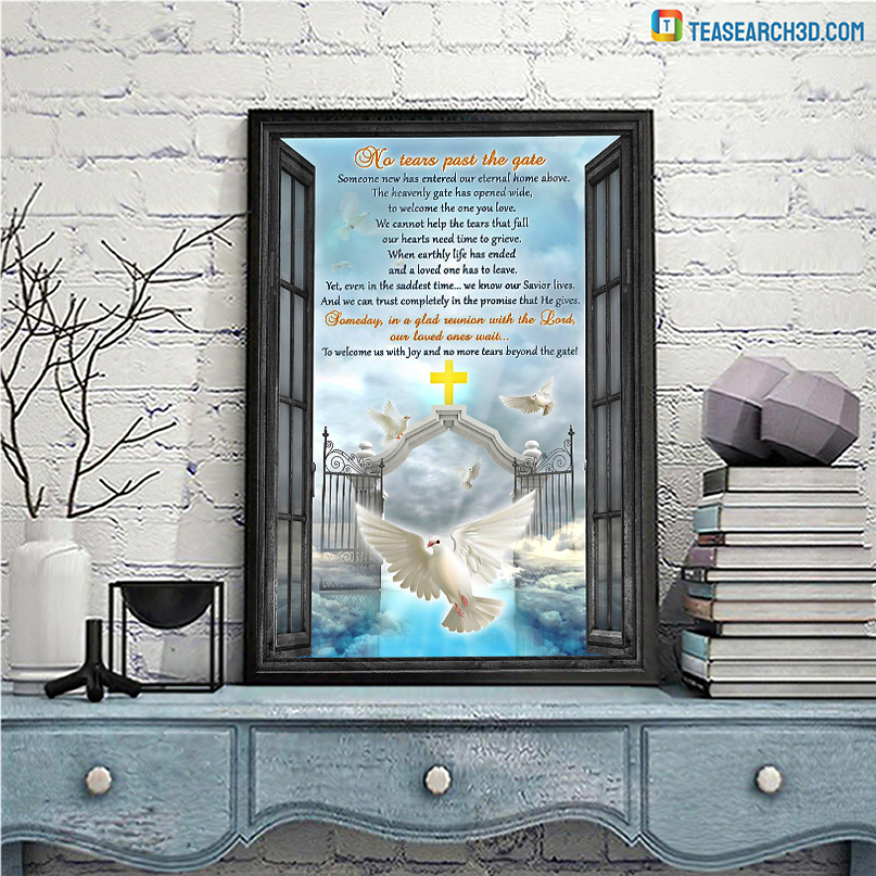 Heaven no tears past the gate dove poster A1