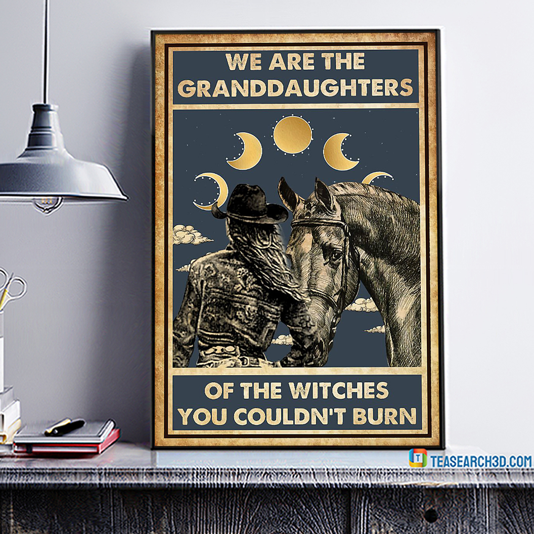 Horse girl we are the granddaughters of the witches you couldn't burn poster A1