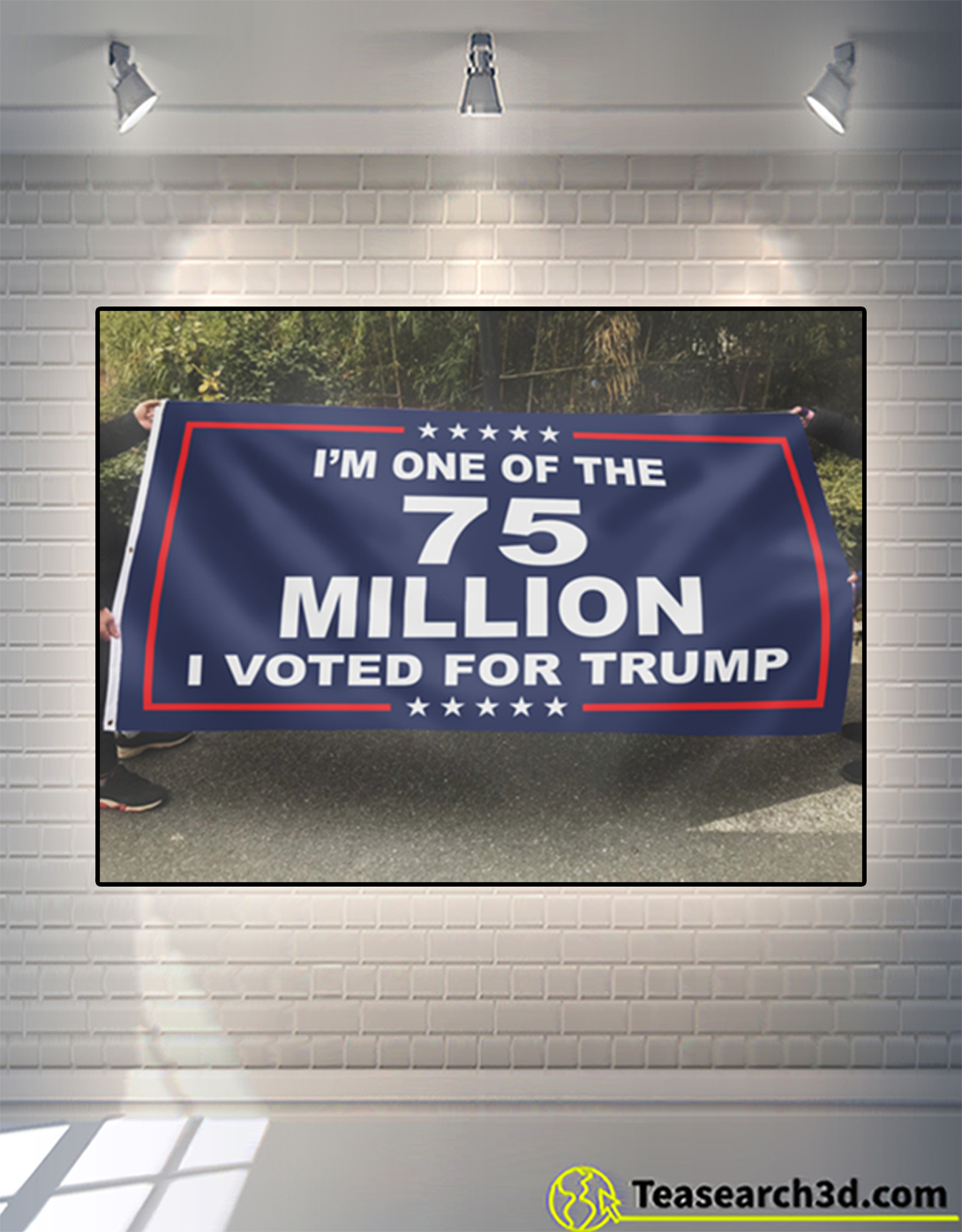 I'm one of the 75 million Trump flag 2