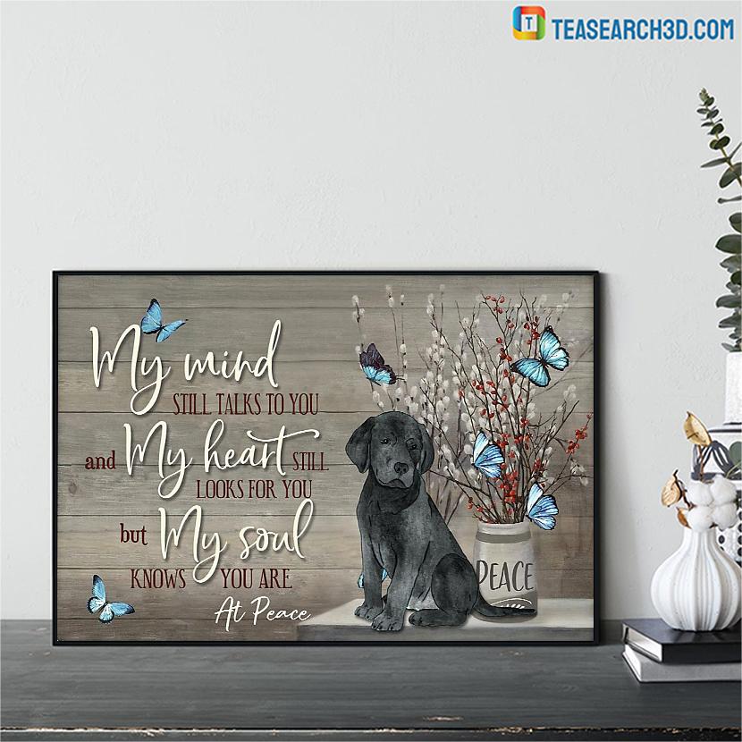 Labrador my mind still talks to you poster A1