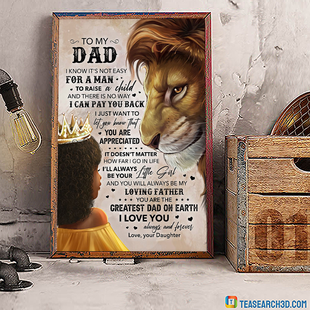 Lion Daughter To My Dad Poster A1