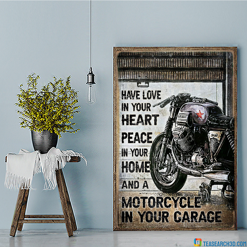 Motorcycle have love in your heart peace in your home poster