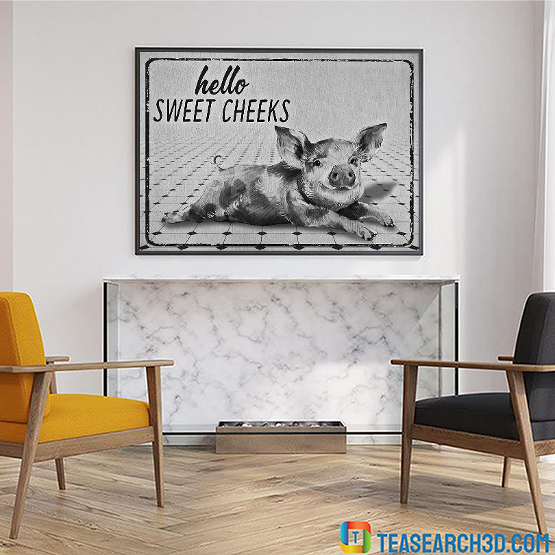 Pig hello sweet cheeks restroom poster A1