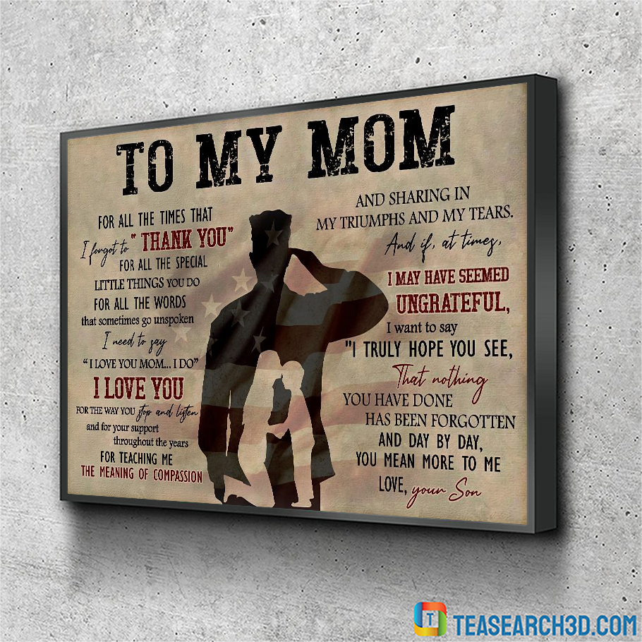 Soldier to my mom for all the times canvas large